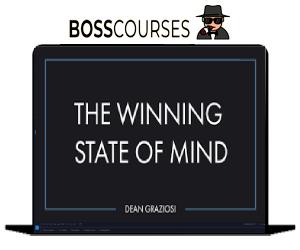 Dean Graziosi – The Winning State Of Mind