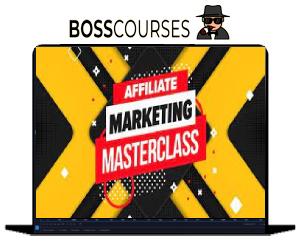 Affiliate Marketing Masterclass by Kulwant Nagi